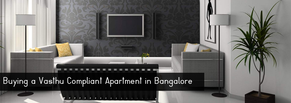Buying a Vasthu Compliant Apartment in Bangalore